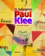 Im Zaubergarten - Paul Klee von Silke Vry