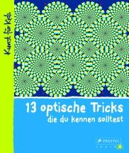 13 optische Tricks die du kennen solltest von Silke Vry